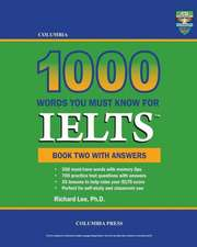 Columbia 1000 Words You Must Know for Ielts:  Book Two with Answers