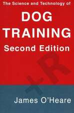 SCIENCE & TECHNOLOGY OF DOG TRAINING