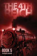 The 4th Reich Book 5
