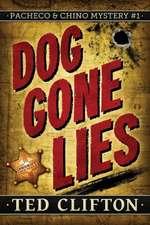 Dog Gone Lies