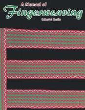 A Manual of Fingerweaving