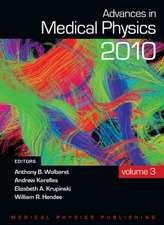 Advances in Medical Physics 2010, Vol 3