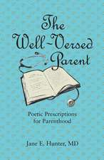 The Well-Versed Parent