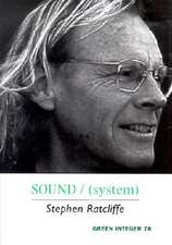 Sound/(System):  Six Short Plays