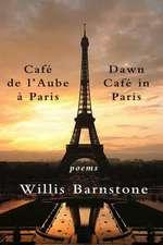 Cafe de L'Aube A Paris/Dawn Cafe In Paris