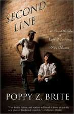 Second Line:  Two Short Novels of Love and Cooking in New Orleans