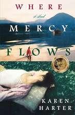 Where Mercy Flows