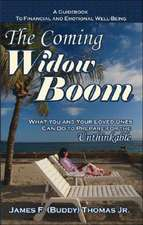 The Coming Widow Boom: What You and Your Loved Ones Can Do to Prepare for the Unthinkable