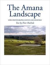 The Amana Landscape:  Remember the City