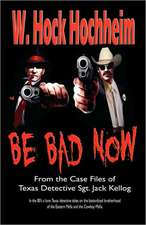 Be Bad Now