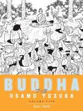 Deer Park: Buddha, Book 5