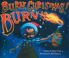 Burn, Christmas! Burn!!