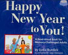 Happy New Year to You!:  A Read-Aloud Book for Memory-Challenged Adults