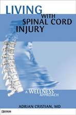 Living with Spinal Cord Injury: A Wellness Approach