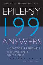 Epilepsy: 199 Answers: A Doctor Responds to His Patients' Questions