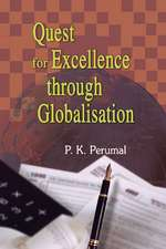 Quest for Excellence Through Globalisation
