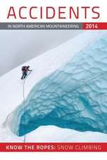 Accidents in North American Mountaineering:  Number 3, Issue 37