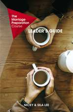 The Marriage Preparation Course Leader's Guide
