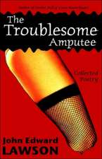 The Troublesome Amputee