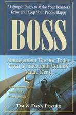Boss:  Management Tips for Today from a Nineteenth Cen