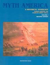 Myth America: A Historical Anthology, Volume 1