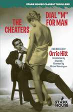 """The Cheaters / Dial """"M"""" for Man"""