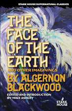 The Face of the Earth and Other Imaginings