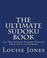 The Ultimate Sudoku Book