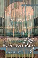 Rise Wildly