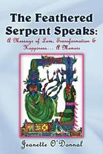 The Feathered Serpent Speaks