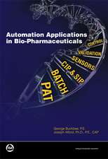 Buckbee, G:  Automation Applications in Bio-pharmaceuticals