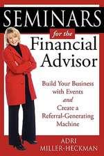 Seminars for the Financial Advisor