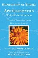 Apotelesmatics Book III:  On Inceptions