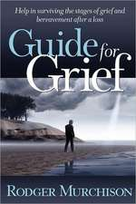 Guide for Grief
