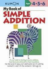 My Book Of Simple Addition: Kumon