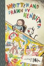 Written and Drawn by Henrietta: TOON Level 3