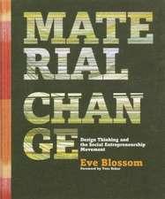 Blossom, E: Material Change