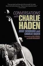 CONVERSATIONS W/CHARLIE HADEN