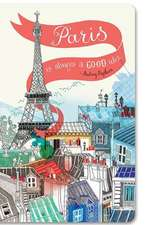 Write Now Journals:  Paris Is Always a Good Idea