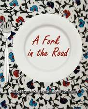 A Fork in the Road:  Recipes from Ankara's International Community