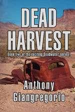 Dead Harvest (Deadwater Series Book 5)