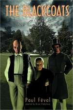 The Black Coats:  The Cadet Gang