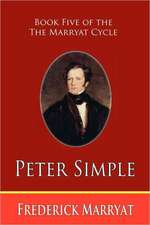 Peter Simple (Book Five of the Marryat Cycle)