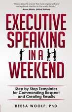 Executive Speaking in a Weekend