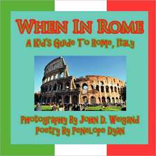 When in Rome, a Kid's Guide to Rome