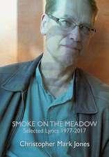 Smoke on the Meadow