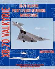 Xb-70 Valkerie Pilot's Flight Operating Manual:  The New York Subway Its Construction and Equipment
