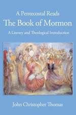 A Pentecostal Reads the Book of Mormon