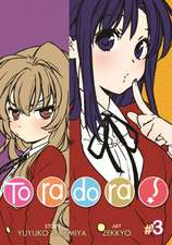 Toradora! Volume 3:  Jesus and the Apostolic Church as Models for the Church Today