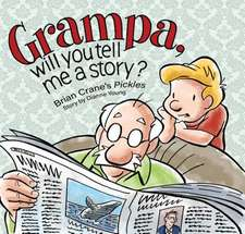 Grampa, Will You Tell Me a Story